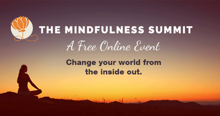 The Mindfulness Summit: The Art of Mindful Living