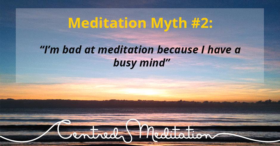 Meditation Myth #2