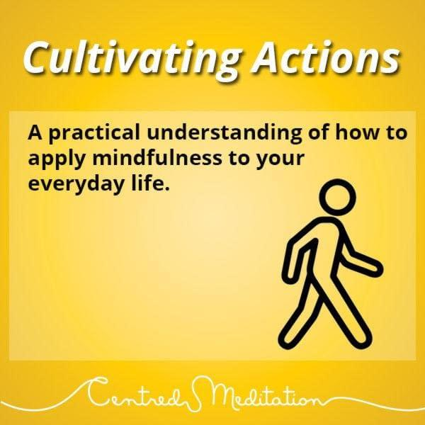 Cultivating Actions